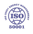 iso 50001 stamp sign - energy management systems vector image vector image
