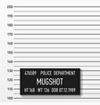 police mugshot add a photo centimeters vector image