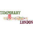 temporary job in london text background word vector image vector image