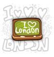 school board with i love london inscription i vector image