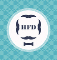 greeting card for Fathers Day including mustache vector image