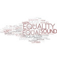 equal word cloud concept vector image vector image