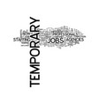 Temporary jobs text background word cloud concept