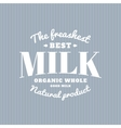 Isolated milk logo White writing Dairy vector image