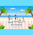 family members riding scooters on beach banner vector image