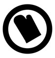 kitchen glove icon black color in circle vector image vector image