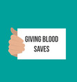 man showing paper giving blood saves vector image