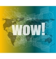 wow word on digital screen global communication vector image vector image