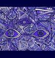 fantastic bizarre shamanic eyes crazy patterns vector image vector image
