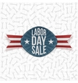 Labor Day Sale realistic festive Label vector image