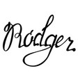 rodger name lettering vector image vector image