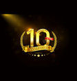 10 years anniversary with laurel wreath golden vector image
