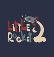 little rocket print vector image vector image