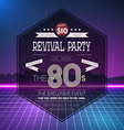 Retro 1980s Revival Vintage Party Poster Neon vector image vector image
