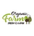 organic farm typography emblem lettering and vector image