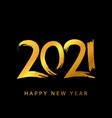 2021 happy new year handwritten calligraphy text vector image