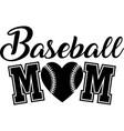 baseball mom on white background vector image vector image
