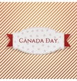 Canada Day paper Emblem with Text and Ribbon vector image vector image