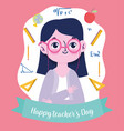 happy teachers day teacher with glasses vector image vector image