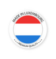 modern made in luxembourg label vector image