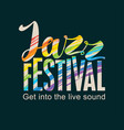 poster for the jazz festival colored text vector image