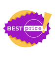 best price sticker or discount tag in purple and vector image vector image