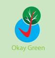 Okay Green Logo vector image vector image