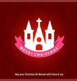 christmas greetings card with holy church and vector image