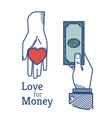 Love for money vector image vector image
