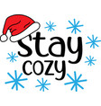 stay cozy on white background