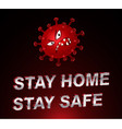 stay safe vector image vector image