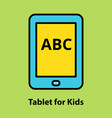 tablet for kids vector image