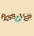 abstract passover in hebrew with seder plate in vector image vector image