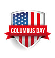 Columbus Day on USA flag shield vector image vector image