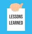 man showing paper lessons learned text vector image vector image