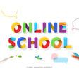 online school bright banner distance education vector image