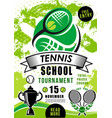 school tournament tennis sport competition vector image