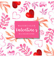 watercolor valentine background vector image vector image