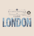 vintage postcard with words i love london vector image