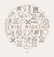 concept for sewing workshop with thin line icons vector image vector image