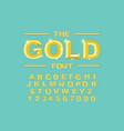 gold modern bold font and alphabet vintage vector image