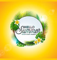 hello summer holiday typography vector image vector image