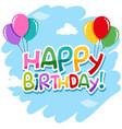 isolated happy birthday icon vector image vector image