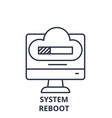 system reboot line icon concept system reboot vector image