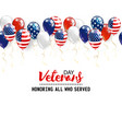 veterans day background with balloons holiday vector image vector image
