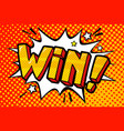 win message in pop art style vector image vector image