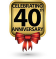 celebrating 40th years anniversary gold label vector image vector image