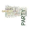 ten easy steps to great kids party games text vector image vector image