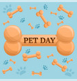 pet day dog bone concept background cartoon style vector image