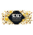 2020 happy new year gold greeting card with vector image vector image